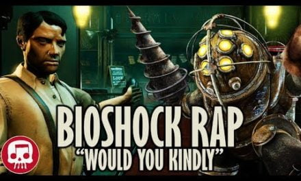 """Would You Kindly"" – BIOSHOCK RAP by JT Music & Divide"